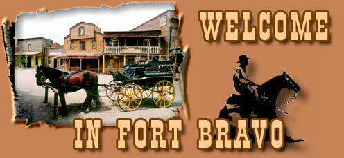 Fort Bravo Welcome