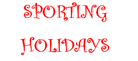 SPORTING HOLIDAY